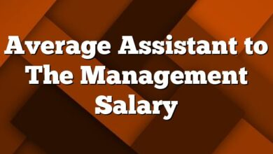 Average Assistant to The Management Salary