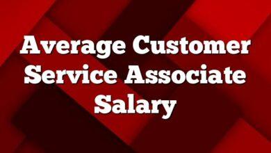 Average Customer Service Associate  Salary