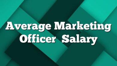 Average Marketing Officer  Salary