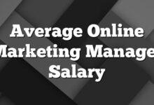 Average Online Marketing Manager Salary