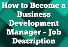 How to Become a Business Development Manager – Job Description