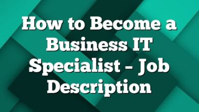 How to Become a Business IT Specialist – Job Description