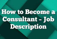 How to Become a Consultant – Job Description