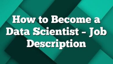How to Become a Data Scientist – Job Description