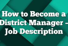 How to Become a District Manager – Job Description