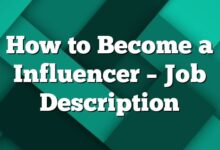 How to Become a Influencer – Job Description