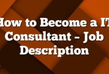 How to Become a IT Consultant – Job Description