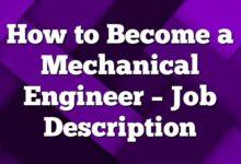 How to Become a Mechanical Engineer – Job Description