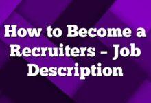 How to Become a Recruiters – Job Description