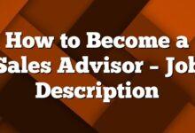 How to Become a Sales Advisor – Job Description