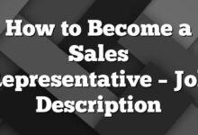 How to Become a Sales Representative – Job Description
