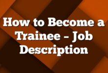 How to Become a Trainee – Job Description