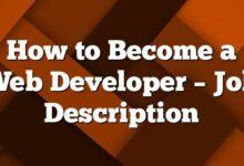 How to Become a Web Developer – Job Description