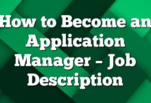 How to Become an Application Manager – Job Description