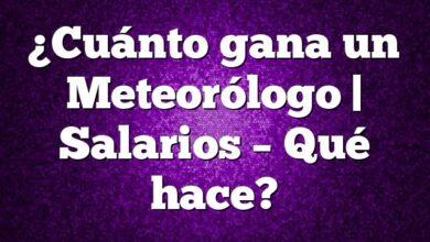 ¿Cuánto gana un Meteorólogo | Salarios – Qué hace?