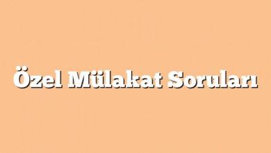 Photo of Özel Mülakat Soruları