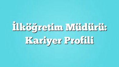 Photo of İlköğretim Müdürü: Kariyer Profili