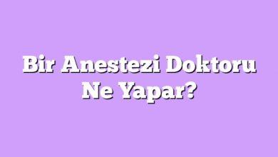 Photo of Bir Anestezi Doktoru Ne Yapar?