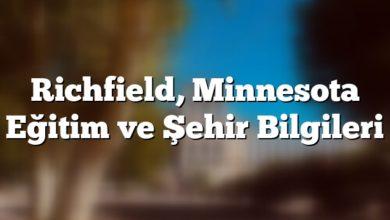 Photo of Richfield, Minnesota Eğitim ve Şehir Bilgileri