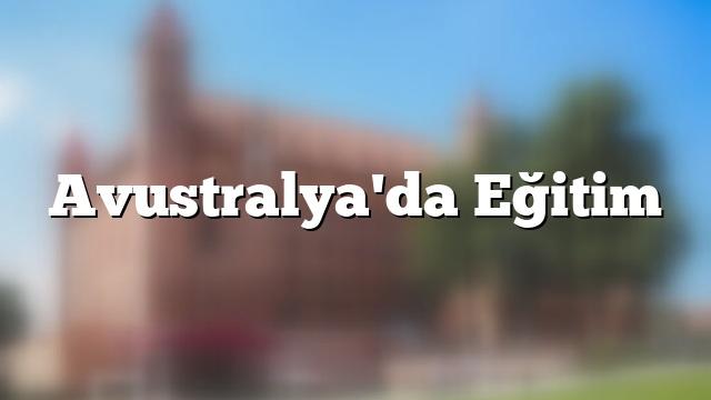 Avustralya'da Eğitim